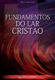 Fundamentos do Lar Cristão