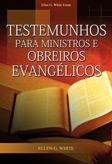 Testemunhos para Ministros e Obreiros Evangélicos